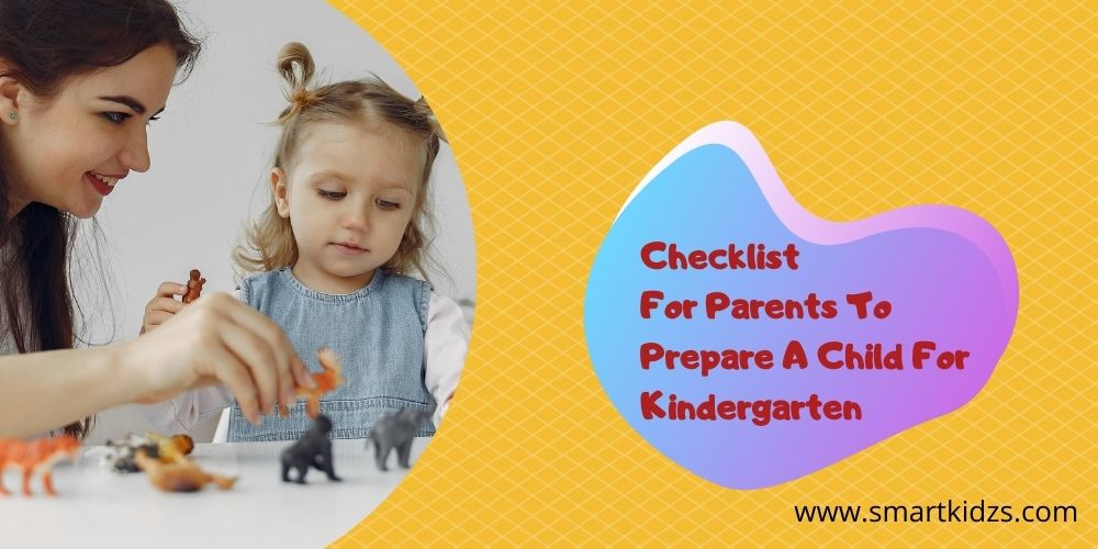 Checklist For Parents To Prepare A Child For Kindergarten
