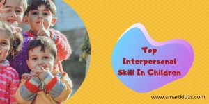 Top Interpersonal Skill In Children