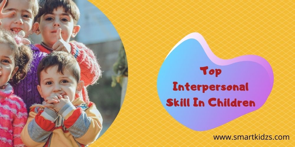 Top Interpersonal Skill In Children