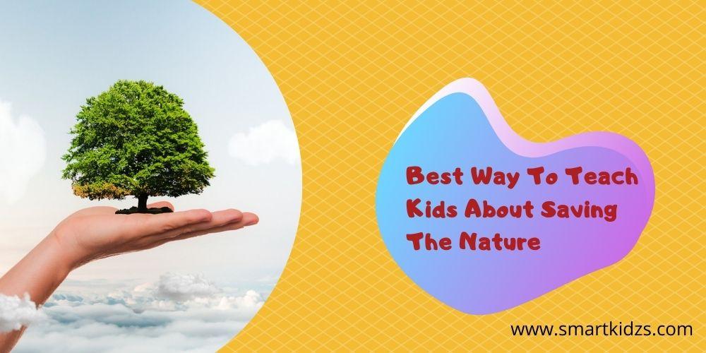 teach kids to save nature